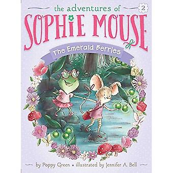Les baies d'émeraude (les aventures de Sophie souris)
