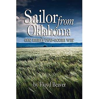 Sailor from Oklahoma: One Man's Two-ocean War I