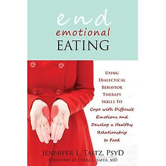 End Emotional Eating: Using Dialectical Behaviour Skills to Comfort Yourself without Food