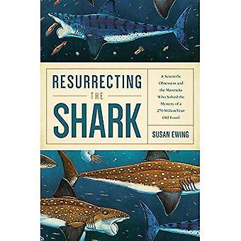 Ressusciter le requin