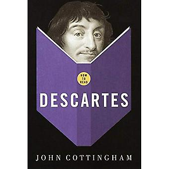 How to Read Descartes (How to Read)