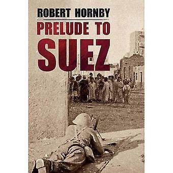 Prélude à Suez