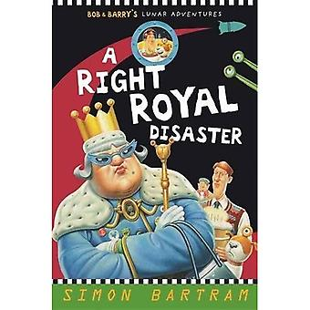 A Right Royal Disaster