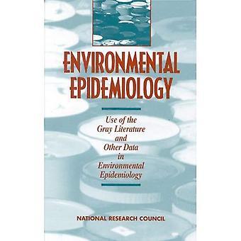 Epidemiología ambiental, volumen 2: Uso de la literatura gris y otros datos en epidemiología ambiental