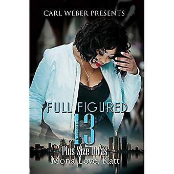 Full Figured 13: Carl Weber Presents: Full Figured Series #13