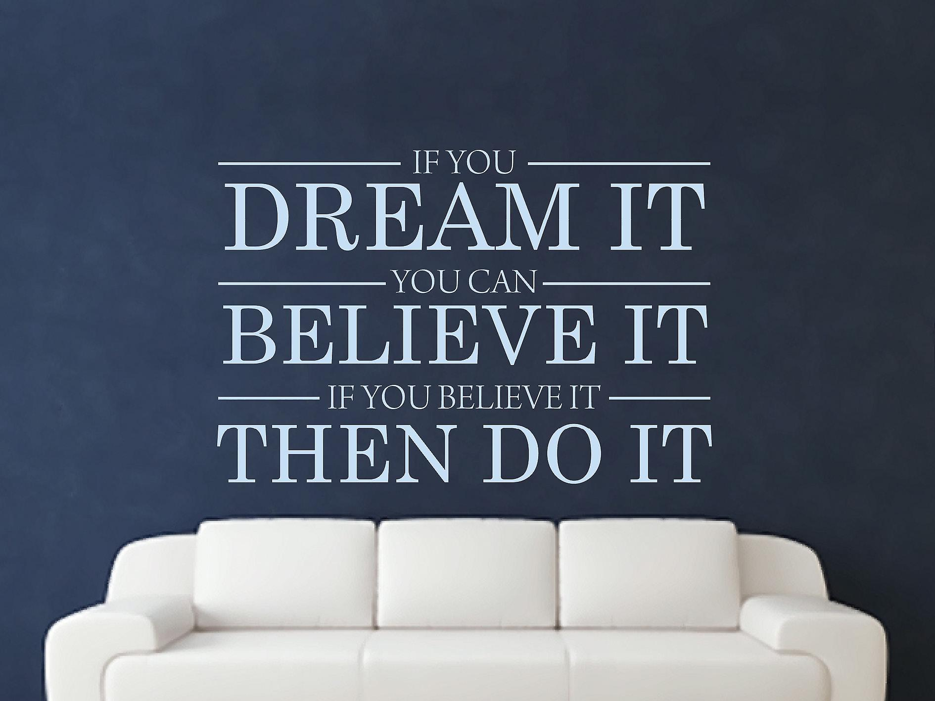 Dream It Believe It Do It Wall Art autocollants - Pastel Bleu