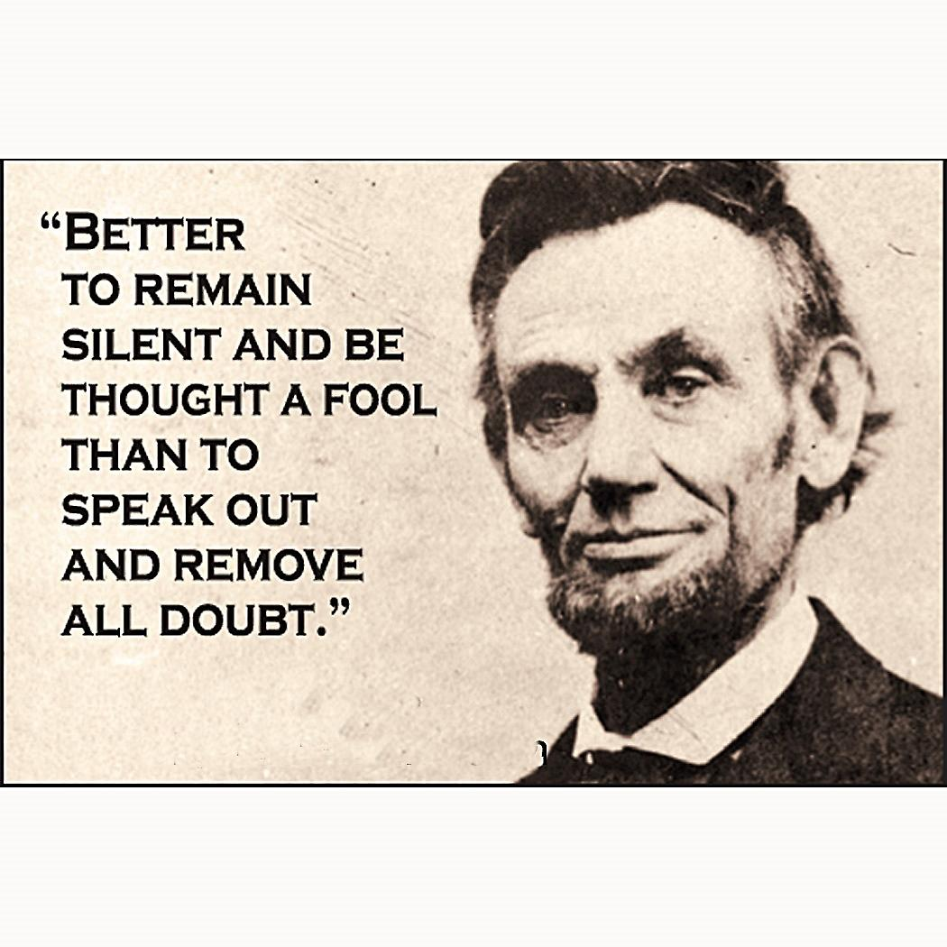Better To Remain Silent (Abraham Lincoln) fridge magnet     (ep)