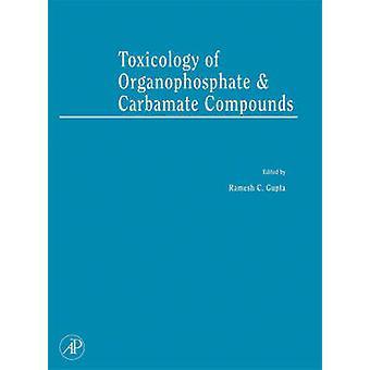 Tossicologia di organofosfati e Carbammati composti di C. Gupta & Ramesh