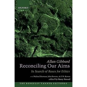 Reconciling Our Aims by Gibbard & Allan