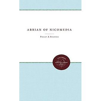 Arrian von Nicomedia von Stadter & Philip A.