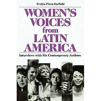 Womens Voices uit Latijns-Amerika selecties uit twaalf hedendaagse auteurs door Garfield & Evelyn Picon