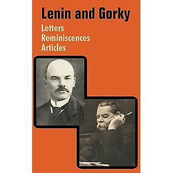 Lenin and Gorky Letters  Reminiscences  Articles by Lenin & Vladimir I.