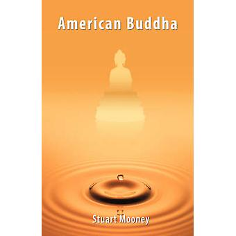American Buddha by Mooney & Stuart