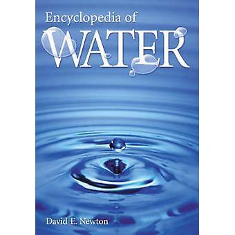 Encyclopedia af vand af Newton & David E.