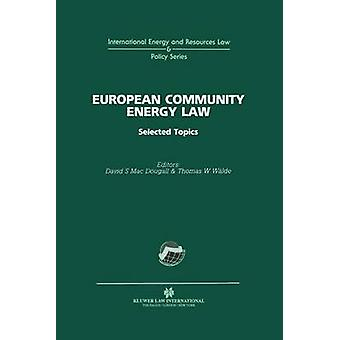 European Community Energy Law by Macdougall & David S.