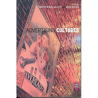 Advertising Cultures by Malefyt & Timothy Dewaal