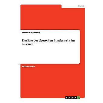 Einstze der deutschen Bundeswehr im Ausland de Rossmann y Marko