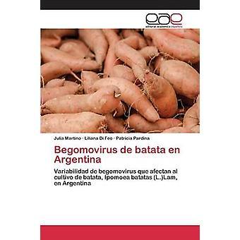 Begomovirus ・デ・バタタ en アルゼンチンによるマルティーノ・ジュリア