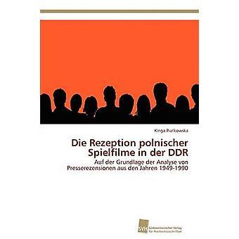 Die Rezeption polnischer Spielfilme dans der DDR de Piatkowska Kinga