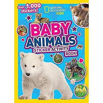 National Geographic Kids Baby Animals Sticker Activity Book (Activity