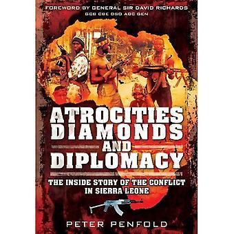 Wreedheden, diamanten en diplomatie