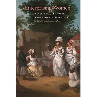 Mujeres emprendedoras - género - raza - y el poder en el revolucionario en
