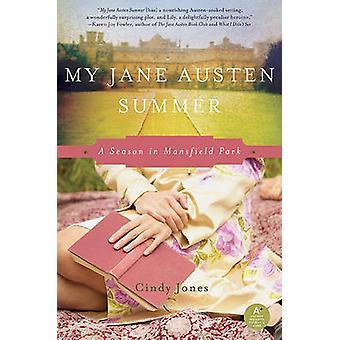 My Jane Austen Summer - A Season in Mansfield Park by Cindy Jones - 97