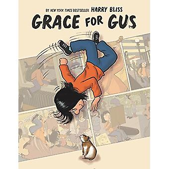 Grace for Gus by Harry Bliss - 9780062644107 Book