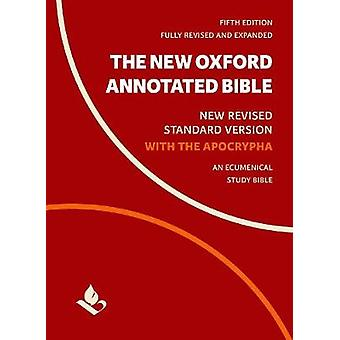 The New Oxford Annotated Bible with Apocrypha - New Revised Standard V