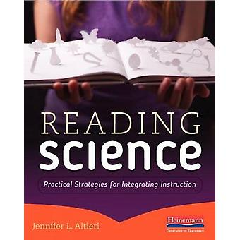 Reading Science - Practical Strategies for Integrating Instruction by