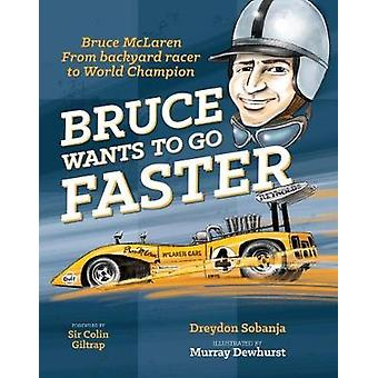 Bruce Wants to Go Faster - 2017 - UK Edition - 9780473395056 Book
