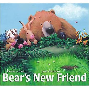 Bears New Friend by Karma Wilson - 9780689859847 Book