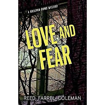 Love and Fear - A Gulliver Dowd Mystery by Reed Farrel Coleman - 97814
