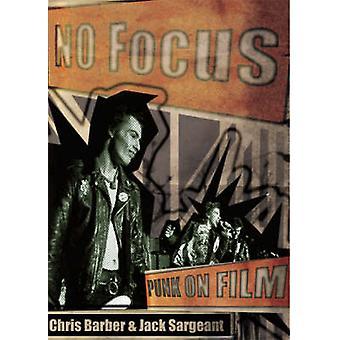 No Focus - Punk on Film by Chris Barber - Jack Sargeant - 978190048659