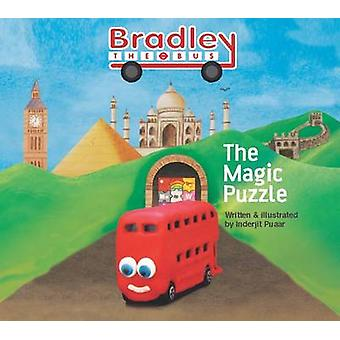 Bradley the Bus - the Magic Puzzle by Inderjit Puaar - 9780957086708