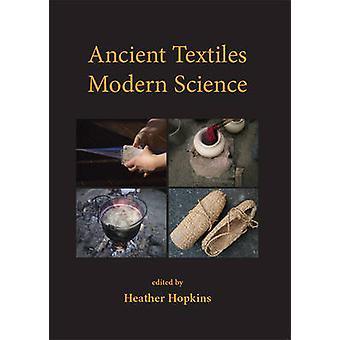 Oude textiel - moderne wetenschap door Heather Hopkins - 9781842176641