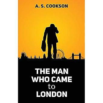 The Man Who Came to London (Première édition)