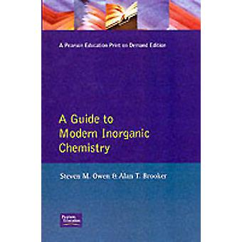 A Guide to Modern Inorganic Chemistry by Owen & S.
