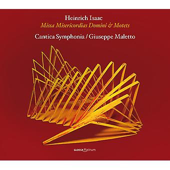 Isaac / Cantica Symphonia / Hotel - Missa Misericordias Domini & motetter [CD] USA import