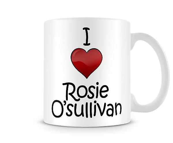 Rosie O'sullivan imprimé J'aime la tasse