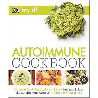 Experimentá-lo! Autoimune Cookbook por DK - 9780241240724 livro