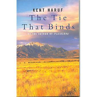 De band die bindt door Kent Haruf - 9780330490450 boek
