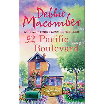 92 Pacific Boulevard by Debbie Macomber - 9780778304562 Book