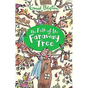 Folk i avlägsna trädet av Enid Blyton - 9781405272216 bok