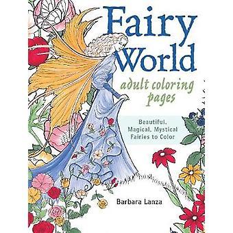 Fairy Målarsidor världen - vackra - magiska mystiska älvor till C