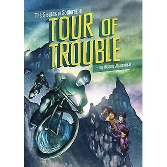 Tour of Trouble by Michele Jakubowski - Amerigo Pinelli - 97817820250
