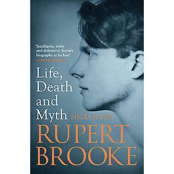 Rupert Brooke - Leben - Tod und Mythos von Nigel Jones - 9781781857038 B