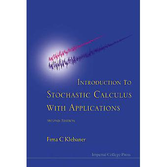 Introduction to Stochastic Calculus with Applications (2nd Revised ed