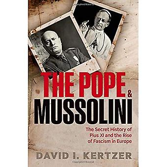 El Papa y Mussolini: la historia secreta de Pío XI y el ascenso del fascismo en Europa