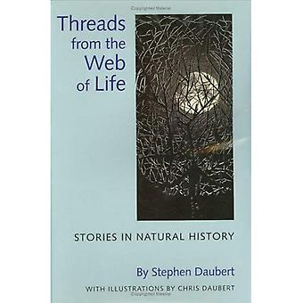 Threads from the Web of Life: Stories in Natural History